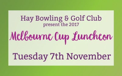 7th November – Melbourne Cup Luncheon