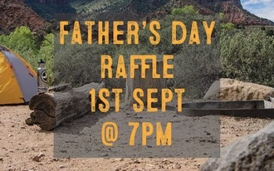 1st Sept 2019 – Father's Day Raffle
