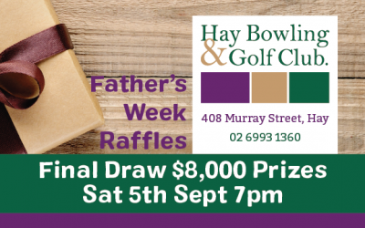 Father's Week Raffles – Final Draw 5th Sept