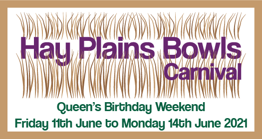 Hay Plains Bowls Carnival – June Long Weekend 2021